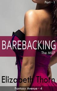 Barebacking the MILF Part 1 Fantasy Avenue #4