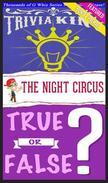 The Night Circus - True or False? & Trivia King!