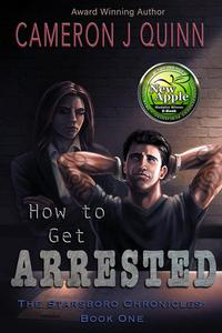 How to Get Arrested
