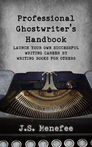 The Professional Ghostwriter's Handbook