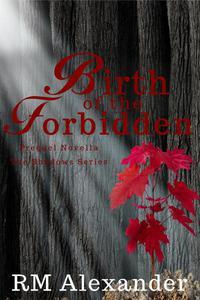 Birth of the Forbidden