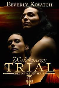 The Wilderness Trial