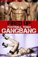 Fired Up: Football Team Gangbang (Rough Group Sex Anal Gangbang)