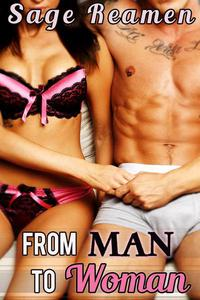 From Man to Woman - A Gender Swap Story