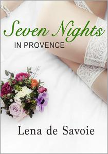 Seven Nights in Provence
