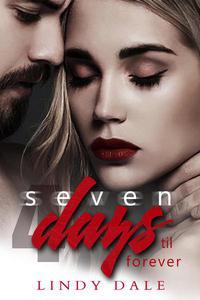 Seven Days 'Til Forever