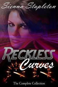 Reckless Curves: The Complete Collection