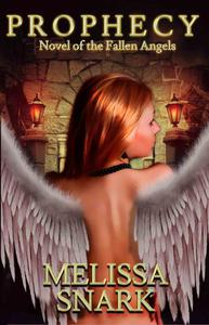 Prophecy: Novel of the Fallen Angels