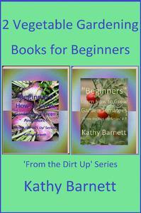2 Vegetable Gardening Books for Beginners