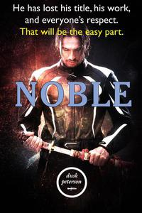 Noble (Yes, My Liege: Princeling #1)