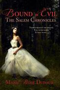 Bound in Evil: The Salem Chronicles