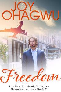 Freedom - A Christian Suspense - Book 7