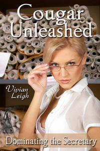 Cougar Unleashed (BDSM Menage Erotica)