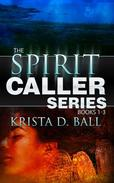 Spirit Caller: Books 1-3