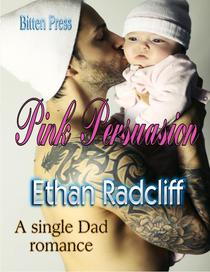 Pink Persuasion, A Single Dad Romance