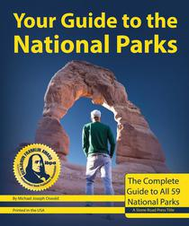 Your Guide to the National Parks: The Complete Guide to All 59 National Parks
