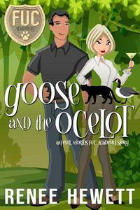 Goose and the Ocelot