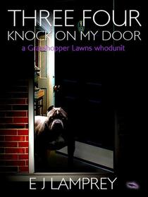 Three Four Knock On My Door