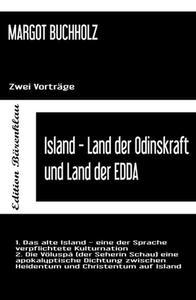 Island - Land der Odinskraft und Land der Edda