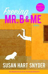 Freeing Mr. B & Me