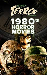 Decades of Terror 2019: 1980's Horror Movies