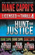 Licensed to Thrill 4: Hunt For Justice Series Books 4 - 6