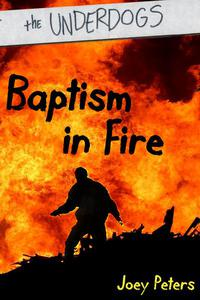 Baptism in Fire