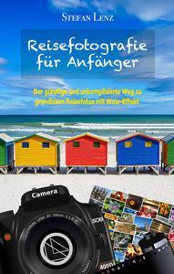 Reisefotografie für Anfänger