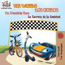 The Wheels: The Friendship Race Las Ruedas: La Carrera de la Amistad