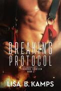 Breaking Protocol