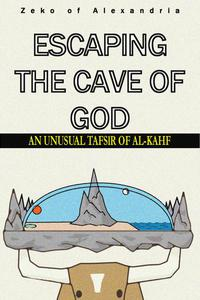 Escaping the Cave of God