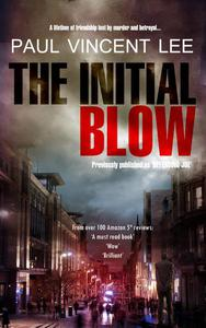 The Initial Blow