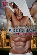 Addictive Collision - Part 1