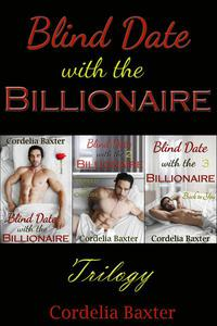 Blind Date with the Billionaire: Trilogy (Billionaire BBW Erotic Romance)
