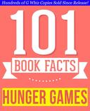 The Hunger Games - 101 Amazingly True Facts You Didn't Know