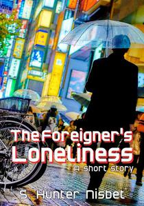 The Foreigner's Loneliness