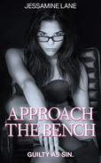 Approach The Bench