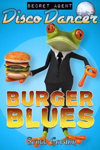 Secret Agent Disco Dancer: Burger Blues