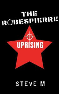 The Robespierre Uprising