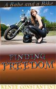 Finding Freedom (A Babe and A Bike)