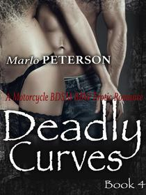 Deadly Curves #4: A BBW BDSM Menage Lactation Erotica
