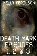 Death Mark: Episodes 1, 2, & 3