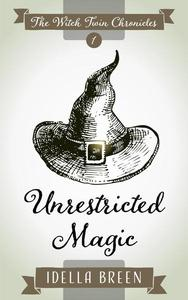 Unrestricted Magic