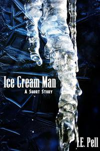 Ice Cream Man (A Short Story)