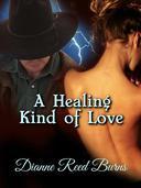 A Healing Kind of Love