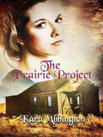 The Prairie Project
