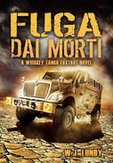 Fuga dai Morti (Whisky Tango Foxtrot - Vol. 1)