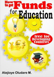 How to Get Funds for Education - Free for Developing Countries