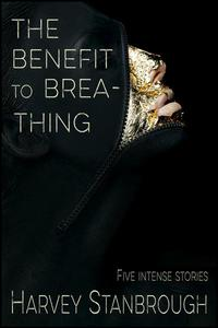 The Benefit to Breathing