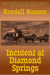 Incident at Diamond Springs